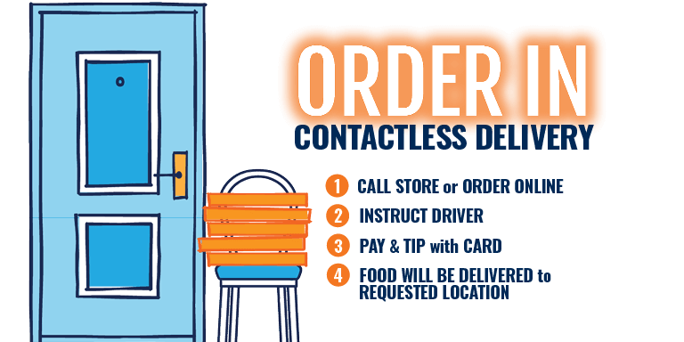 Order In with Contactless Delivery!
